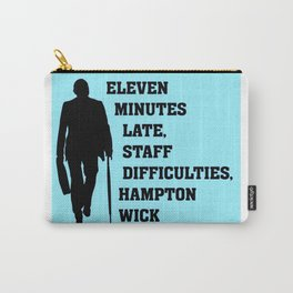 Eleven Minutes Late...Reginald Perrin Carry-All Pouch