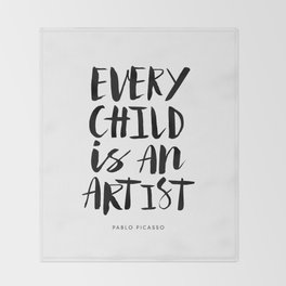 Every Child is an Artist black-white kindergarten nursery kids childrens room wall home decor Throw Blanket
