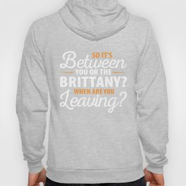 You or the Brittany Hoody