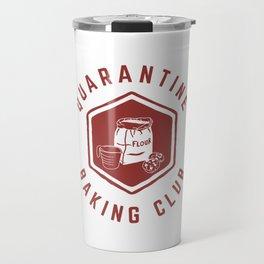 Quarantine Baking Club Travel Mug