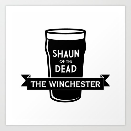 Shaun of the Dead - The Winchester Art Print