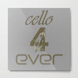 Cello 4ever Metal Print