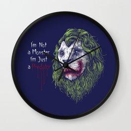 i'm not a monster i'm just a predators Wall Clock
