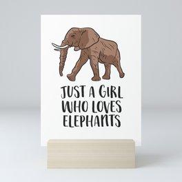 Just a Girl Who Loves Elephants Mini Art Print