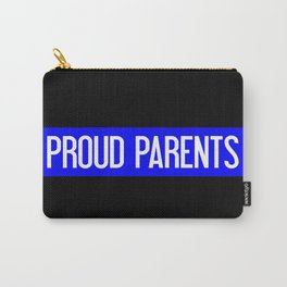Police: Proud Parents (Thin Blue Line) Carry-All Pouch