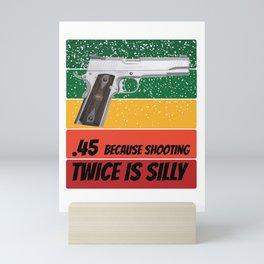 gun meme for gun owners and 2nd amendment supporters  Mini Art Print