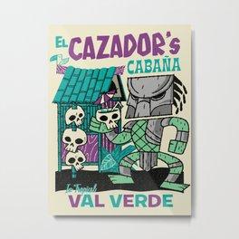 El Cazador's Cabana (open edition) Metal Print