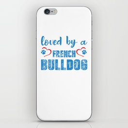 Loved By A French Bulldog wb iPhone Skin