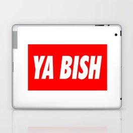 Ya Bish Typography Laptop & iPad Skin