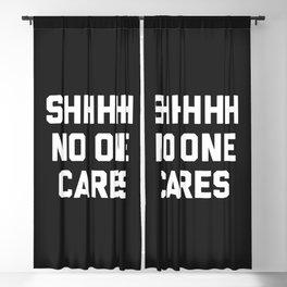 No One Cares Funny Quote Blackout Curtain