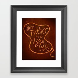 Your Father is a Horse Thief Framed Art Print