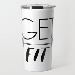 """"""" Fitness Collection """" - Get Fit Travel Mug"""