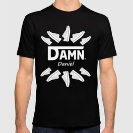 'Damn Daniel' Video Shirt T-shirt