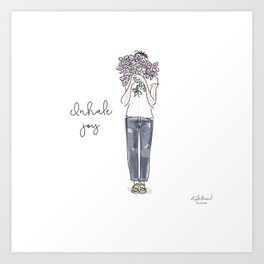 Inhale joy Art Print
