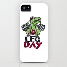 T-Rex Dinosaur Leg Day Gym Workout design Weight Lifting iPhone Case