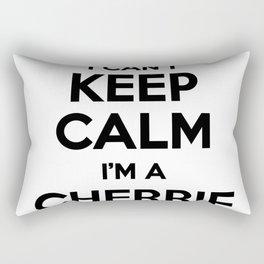 I cant keep calm I am a CHERRIE Rectangular Pillow
