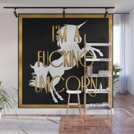 I'm a Fucking Unicorn Wall Mural