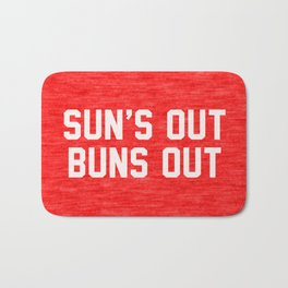 Suns Out Buns Out Bath Mat