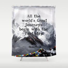 All the world's Great Journeys Motivational Tibetan Proverb With Panoramic View Of Everest Mountain Shower Curtain