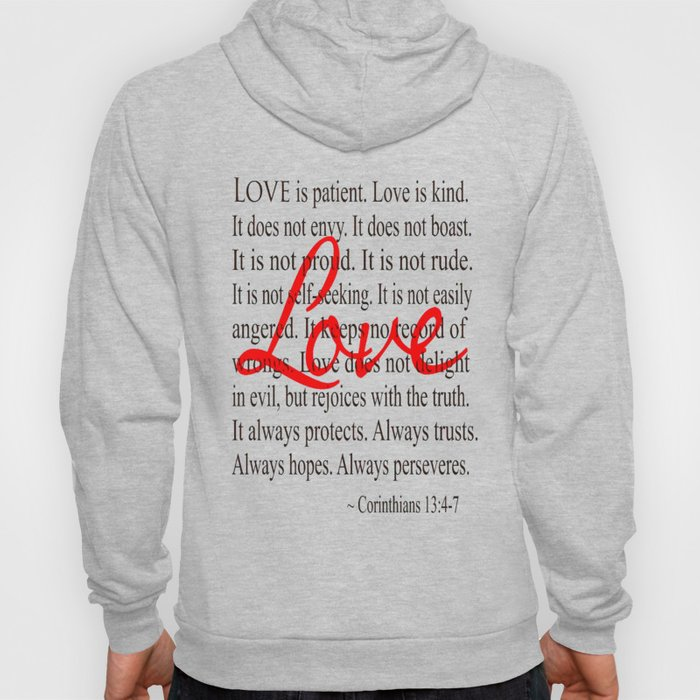 Love is Patient, Love is Kind. Hoody