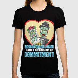 Great Commitment Tshirt Design No committments T-shirt