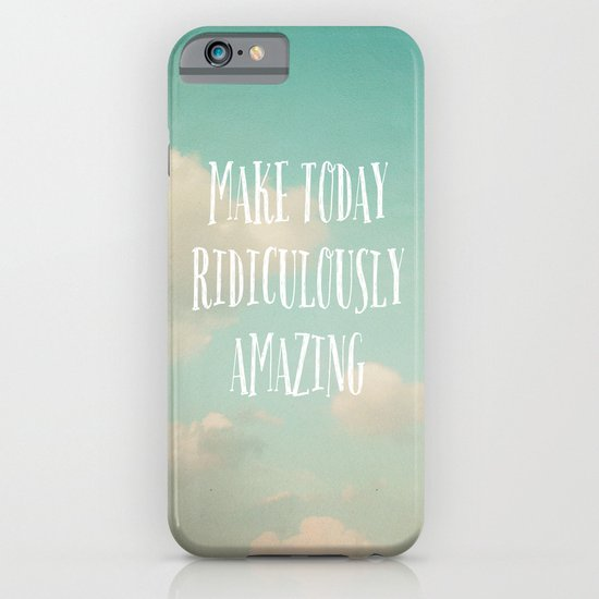 Make Today iPhone & iPod Case