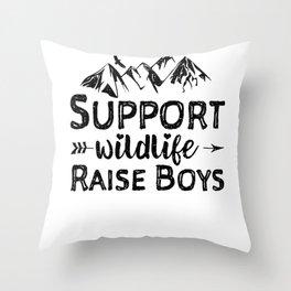 Support Wildlife Raise Boys Throw Pillow