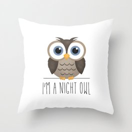 I'm A Night Owl Throw Pillow