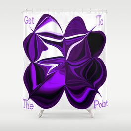 Getting To The Point Shower Curtain