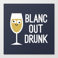 And The Next Thing Vino… Canvas Print