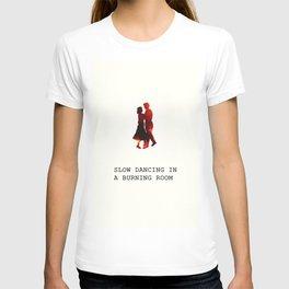 We're doomed, my dear. T-shirt