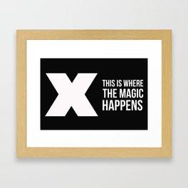 Where The Magic Happens Framed Art Print