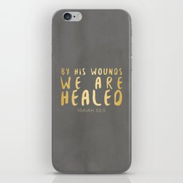 By His Wounds We Are Healed Scripture Art iPhone Skin