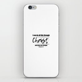 Christian,Bible Quote,I can do all this through Christ,Philippians 4:13 iPhone Skin