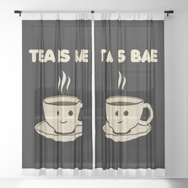 Tea is Bae Sheer Curtain