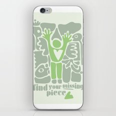 Find your missing piece iPhone Skin
