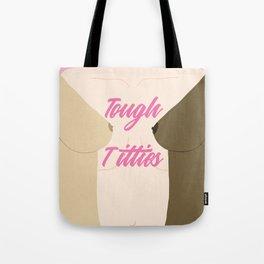 Tough Titties - Nipple Version Tote Bag