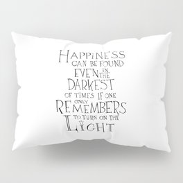 Happiness can be found Pillow Sham