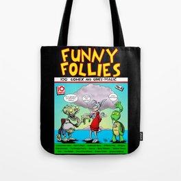 Funny Follies Tote Bag