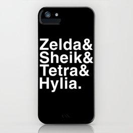 Zelda & Sheik & Tetra & Hylia helvetica list iPhone Case