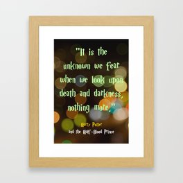 The Unknown We Fear Framed Art Print