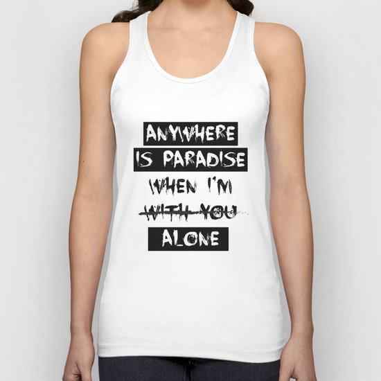 Anywhere is Paradise...  Unisex Tank Top