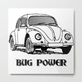 BUG POWER Metal Print
