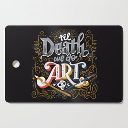 Til Death We Do Art Cutting Board