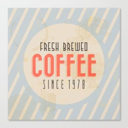 Fresh Brewed Coffee Canvas Print