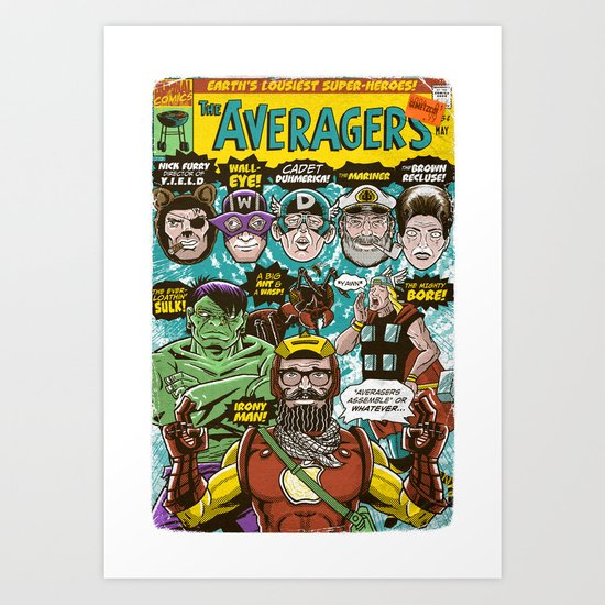 the Averagers Art Print