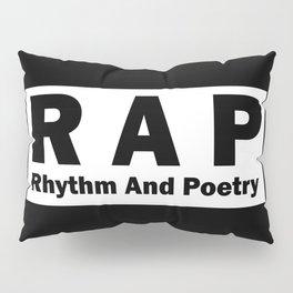 RAP Pillow Sham