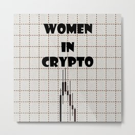 Women in Crypto Metal Print