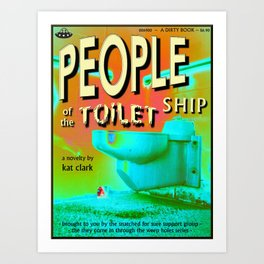 people of the toilet ship Art Print