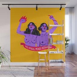 Más amigas, menos patriarcado Wall Mural